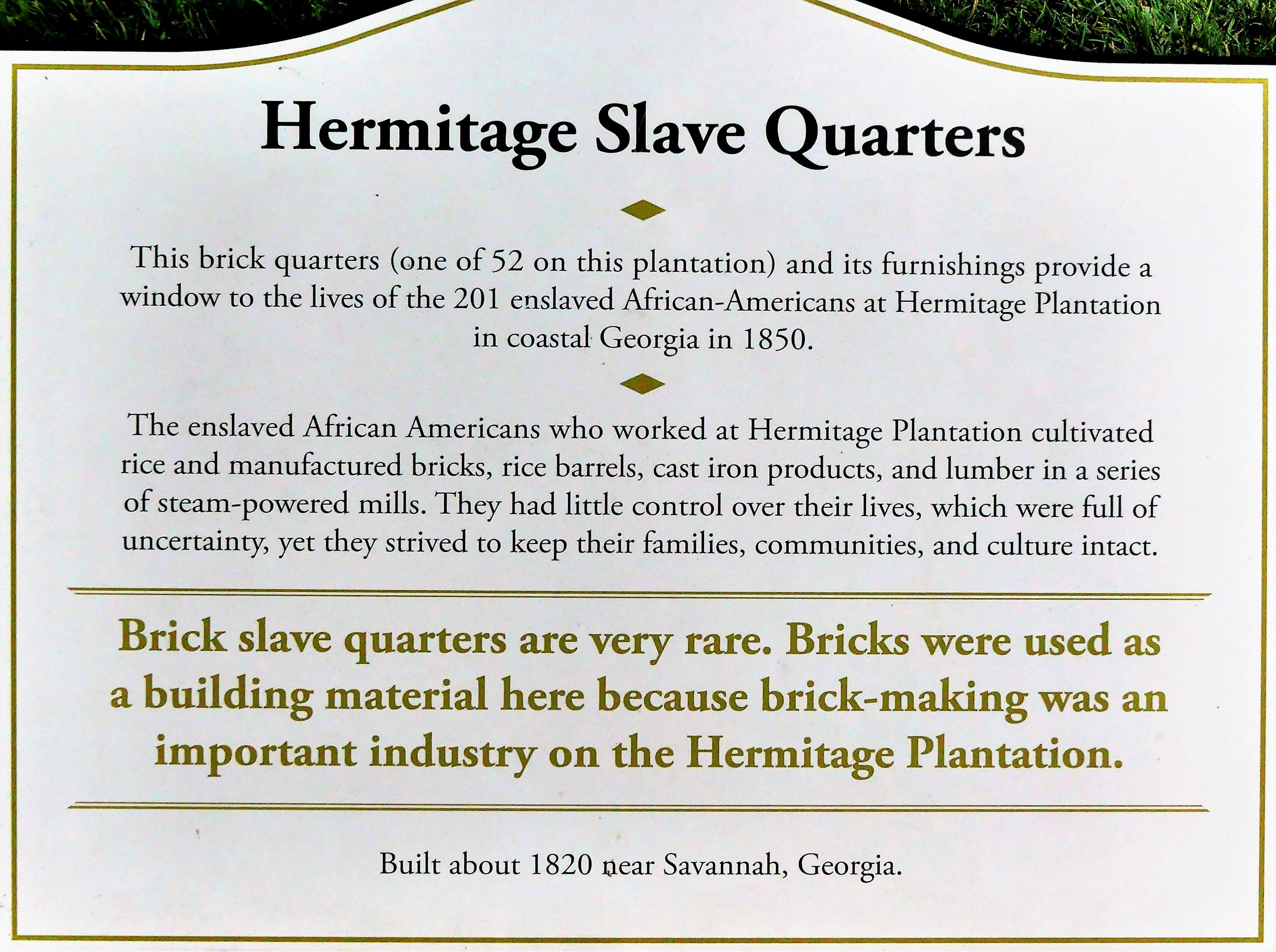 Slave quarters sign
